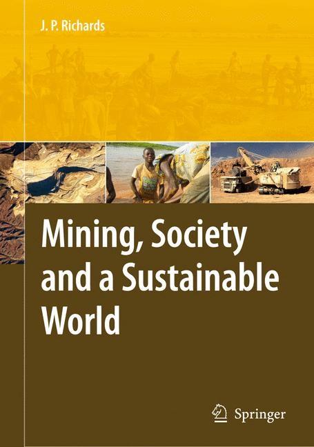 Abbildung von Richards | Mining, Society, and a Sustainable World | 2009