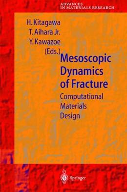 Abbildung von Kitagawa / Aihara / Kawazoe | Mesoscopic Dynamics of Fracture | 1998 | Computational Materials Design | 1