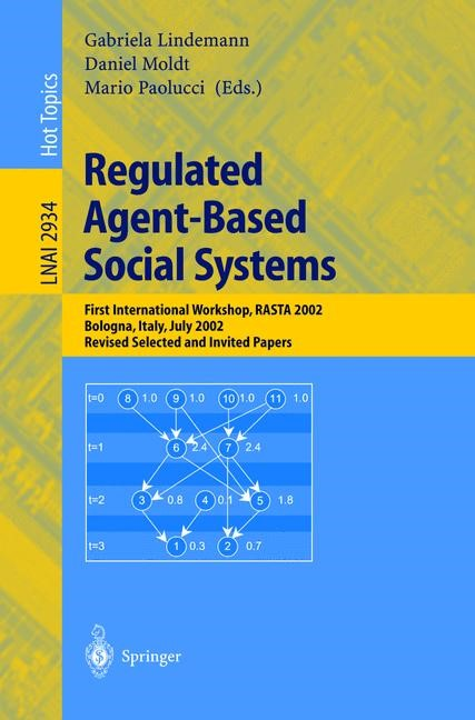 Regulated Agent-Based Social Systems | Lindemann / Moldt / Paolucci, 2004 | Buch (Cover)