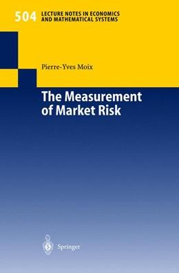 Abbildung von Moix | The Measurement of Market Risk | 1. Auflage | 2001 | 504 | beck-shop.de