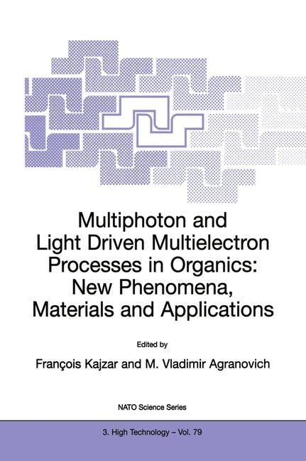 Abbildung von Kajzar / Agranovich   Multiphoton and Light Driven Multielectron Processes in Organics: New Phenomena, Materials and Applications   2000
