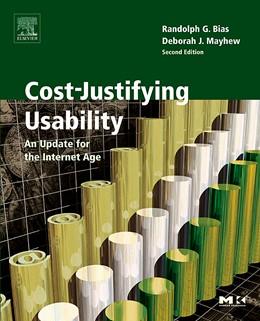 Abbildung von Bias / Mayhew | Cost-Justifying Usability | 2nd edition | 2005