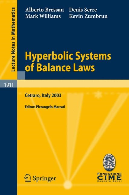 Abbildung von Bressan / Marcati / Serre | Hyperbolic Systems of Balance Laws | 2007