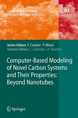 Abbildung von Colombo / Fasolino | Computer-Based Modeling of Novel Carbon Systems and Their Properties | 2010 | Beyond Nanotubes | 3