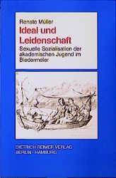 Abbildung von Müller | Ideal und Leidenschaft | 1999