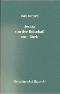 Abbildung von Becker | Jesaja – von der Botschaft zum Buch | 1997