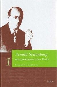 Abbildung von Arnold Schönberg. Interpretationen seiner Werke | 2002