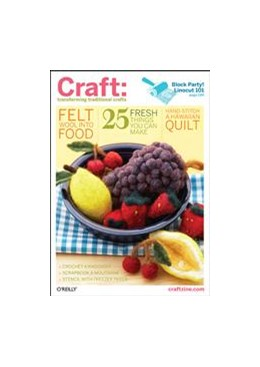 Abbildung von Carla Sinclair | Craft: Volume 02 | 2007 | transforming traditional craft...