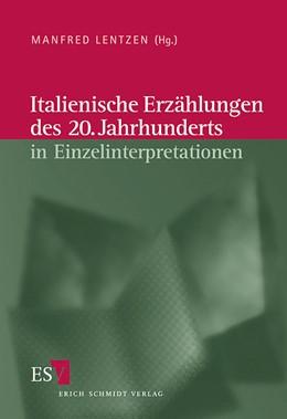Abbildung von Lentzen | Italienische Erzählungen des 20. Jahrhunderts in Einzelinterpretationen | 2003