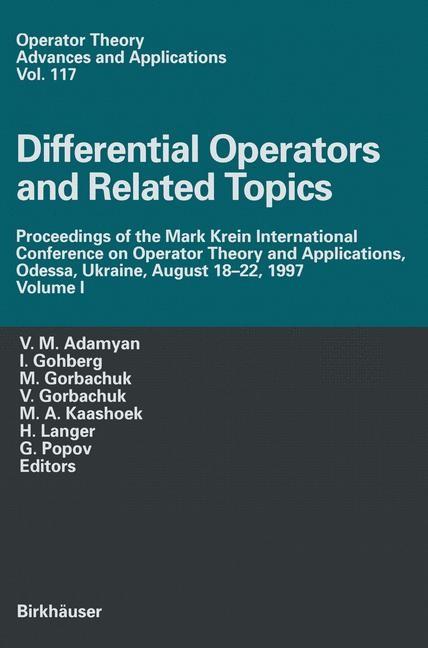 Differential Operators and Related Topics | Adamyan / Gohberg / Gorbachuk / Gorbachuka / Kaashoek / Popov / Langer, 2000 | Buch (Cover)