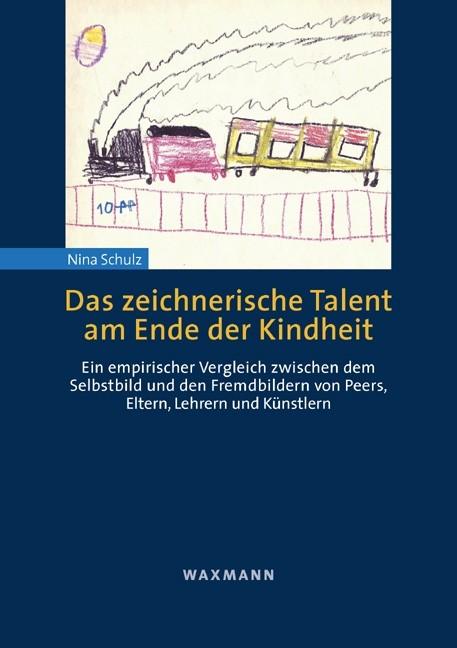 Abbildung von Schulz | Das zeichnerische Talent am Ende der Kindheit | 2007