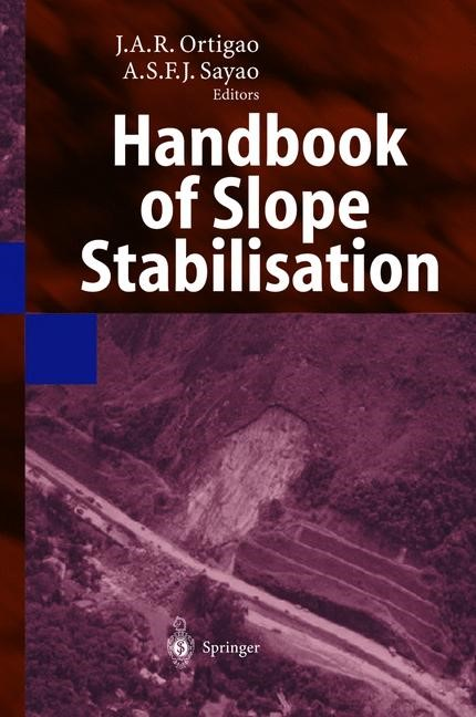 Abbildung von Ortigao / Sayao | Handbook of Slope Stabilisation | 2004