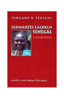Abbildung von Perfahl | Schwarzes Lächeln Senegal | 2. Auflage | 2002