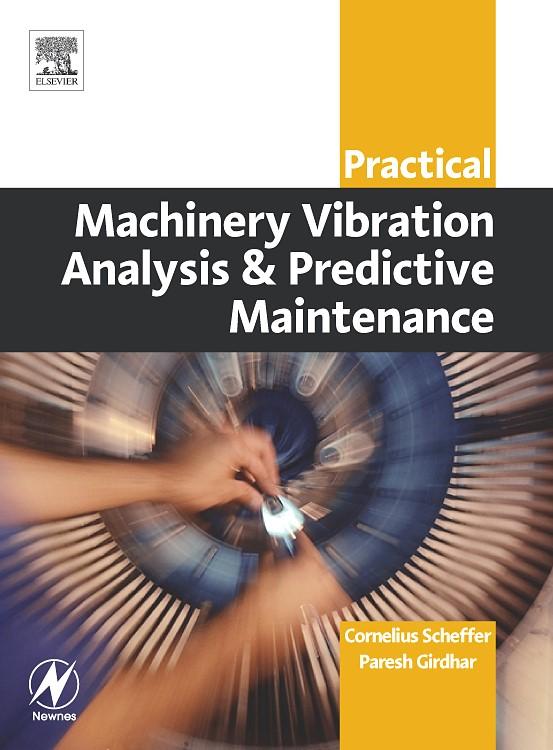 Abbildung von Scheffer / Girdhar | Practical Machinery Vibration Analysis and Predictive Maintenance | 2004