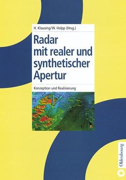 Abbildung von Klausing / Holpp   Radar mit realer und synthetischer Apertur   Reprint 2014   1999   Konzeption und Realisierung