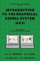 Abbildung von Unknown | Introduction to the Graphical Kernal System (GKS) | 2nd edition | 1986