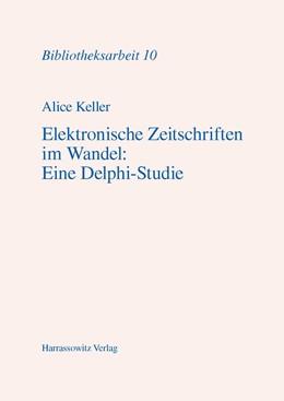 Abbildung von Keller | Elektronische Zeitschriften im Wandel: Eine Delphi-Studie | 2001 | 10