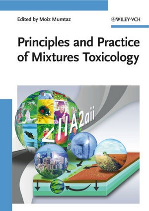 Abbildung von Mumtaz | Principles and Practice of Mixtures Toxicology | 2010