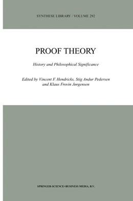 Abbildung von Hendricks / Pedersen / Jørgensen   Proof Theory   2000   History and Philosophical Sign...   292
