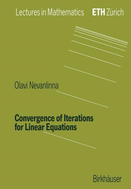 Abbildung von Nevanlinna | Convergence of Iterations for Linear Equations | 1993