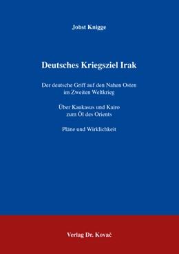 Abbildung von Knigge | Deutsches Kriegsziel Irak | 2007 | Der deutsche Griff auf den Nah... | 59