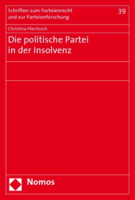 Abbildung von Hientzsch | Die politische Partei in der Insolvenz | 2010