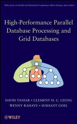 Abbildung von Taniar / Leung / Rahayu | High Performance Parallel Database Processing and Grid Databases | 2008