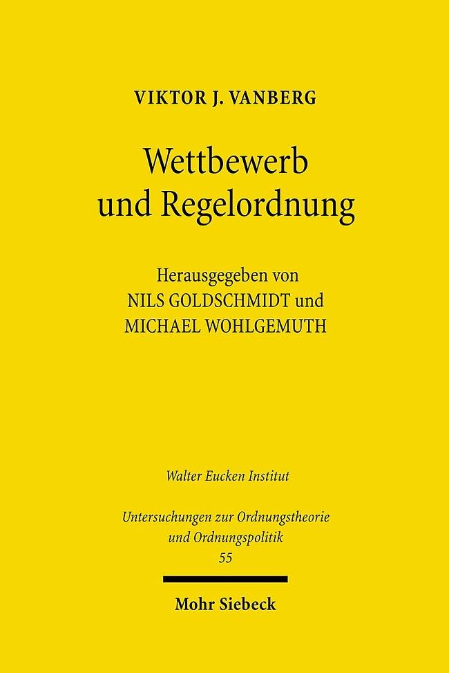 Abbildung von Goldschmidt / Vanberg / Wohlgemuth | Wettbewerb und Regelordnung | 2009
