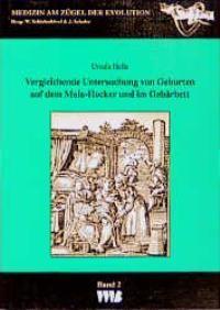 Abbildung von Helle | Vergleichende Untersuchung von Geburten auf dem Maia-Hocker und im Gebärbett | 1999
