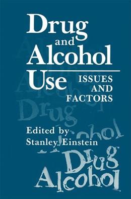 Abbildung von Einstein   Drug and Alcohol Use   1989   Issues and Factors
