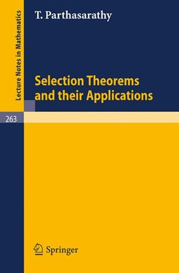 Abbildung von Parthasarathy | Selection Theorems and Their Applications | 1972 | 263