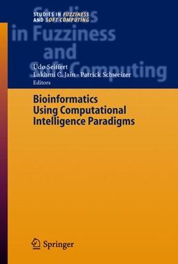 Abbildung von Seiffert / Schweizer | Bioinformatics Using Computational Intelligence Paradigms | 2005 | 176