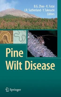 Abbildung von Zhao / Futai / Sutherland / Takeuchi | Pine Wilt Disease | 2008