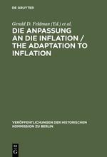 Abbildung von Feldman / Holtfrerich / Ritter / Witt   Die Anpassung an die Inflation / The Adaptation to Inflation   Reprint 2013   1986