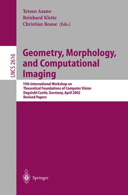 Abbildung von Asano / Klette / Ronse | Geometry, Morphology, and Computational Imaging | 2003 | 11th International Workshop on... | 2616