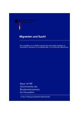 Abbildung von / Hermann / Schwantes | Migranten und Sucht | 2002 | Eine quantitative und qualitat... | 141,3