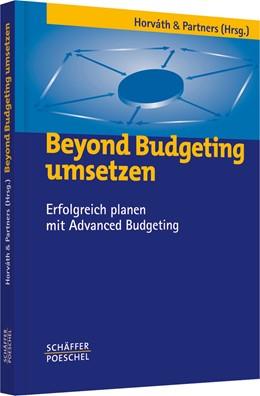Abbildung von Beyond Budgeting umsetzen | 2004 | Erfolgreich planen mit Advance...