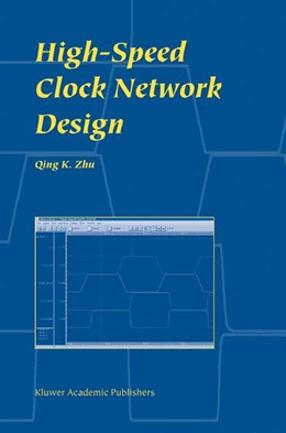 Abbildung von Zhu | High-Speed Clock Network Design | 2002
