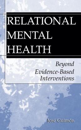 Abbildung von Guimón | Relational Mental Health | 2003 | Beyond Evidence-Based Interven...