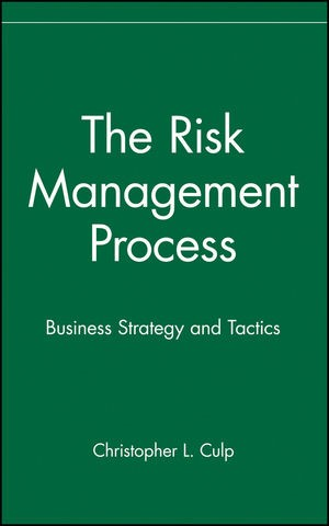 Abbildung von Culp | The Risk Management Process | 2001