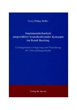Abbildung von Hässler   Implementierbarkeit ausgewählter branchenfremder Konzepte im Retail Banking   2004   Leistungstiefenverringerung un...   154