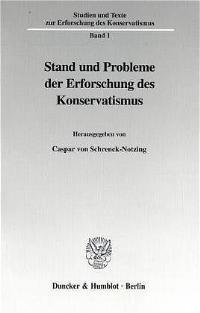 Abbildung von Schrenck-Notzing   Stand und Probleme der Erforschung des Konservatismus.   2000