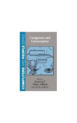 Abbildung von Luff / Frohlich / Gilbert | Computers and Conversation | 1990