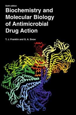 Abbildung von Franklin / Snow | Biochemistry and Molecular Biology of Antimicrobial Drug Action | 6th ed. | 2005