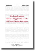 Abbildung von Scovazzi / Citroni   The Struggle against Enforced Disappearance and the 2007 United Nations Convention   2007