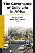 Abbildung von Blundo / Le Meur | The Governance of Daily Life in Africa | 2008