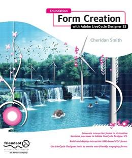 Abbildung von Smith | Foundation Form Creation with Adobe LiveCycle Designer ES | 1st ed. | 2008
