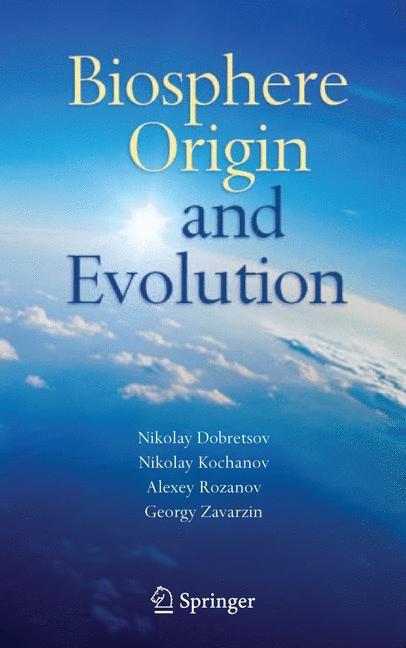 Abbildung von Dobretsov / Kolchanov / Rozanov / Zavarzin | Biosphere Origin and Evolution | 2007