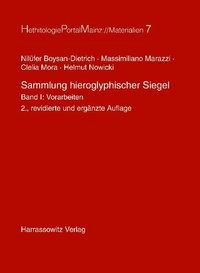 Sammlung hieroglyphischer Siegel   Boysan-Dietrich / Marazzi / Mora, 2009   Buch (Cover)