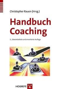 Abbildung von Rauen | Handbuch Coaching | 3., überarb. u. erw. Aufl. | 2005